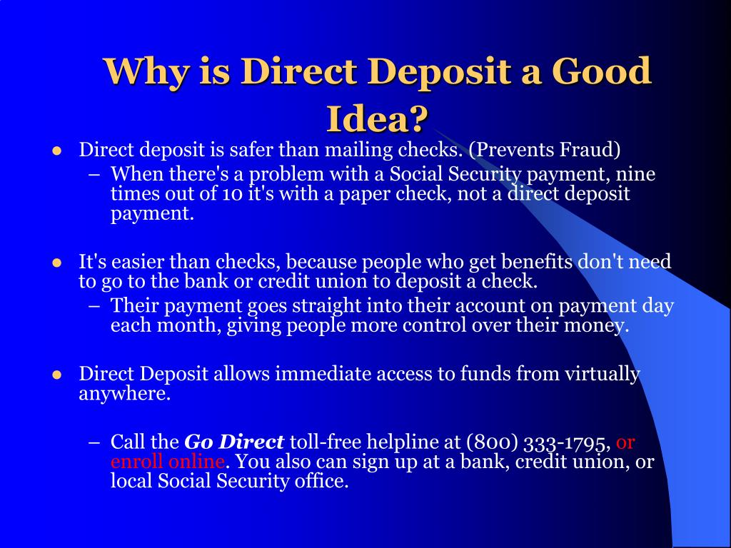 Why is Direct Deposit a Good Idea?