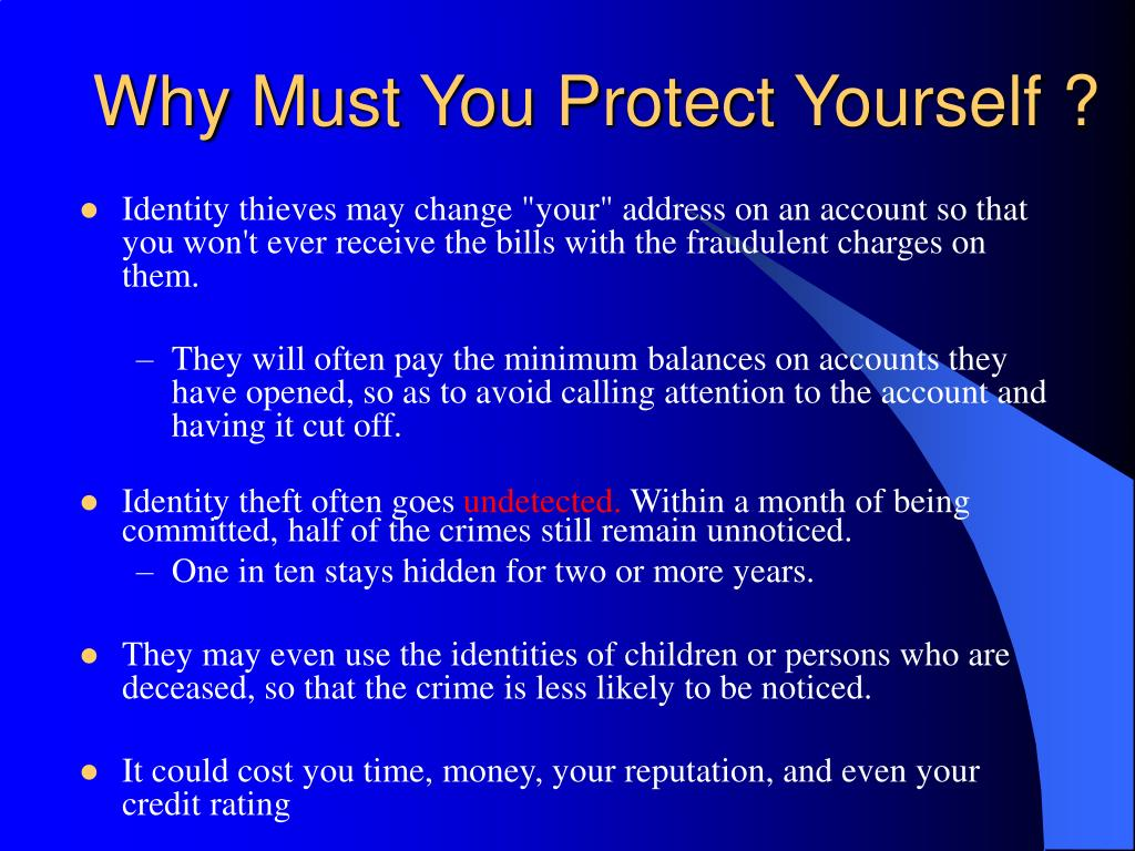 Why Must You Protect Yourself ?