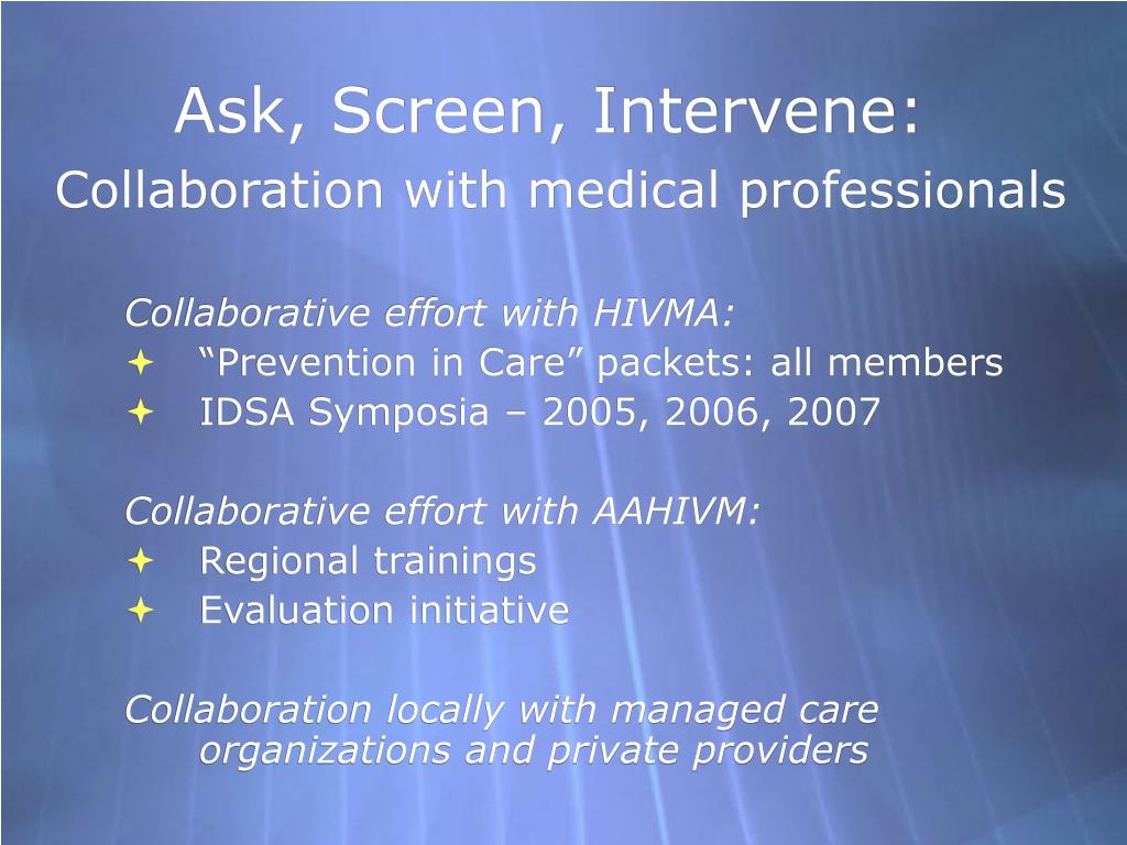 Ask, Screen, Intervene:
