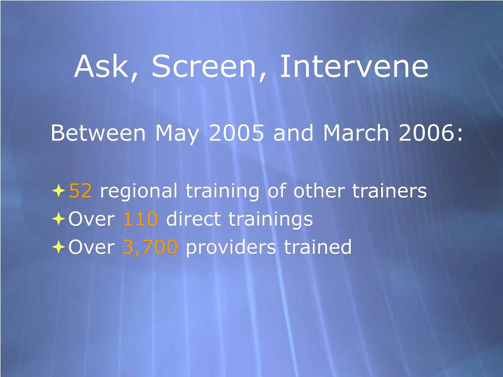 Ask, Screen, Intervene