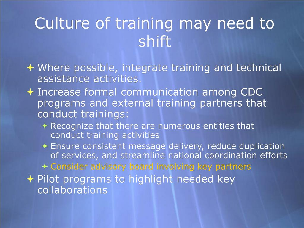 Culture of training may need to shift