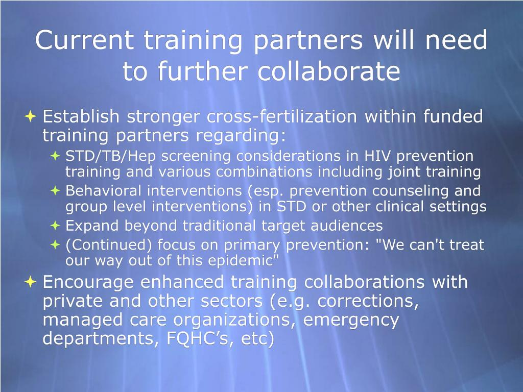 Current training partners will need to further collaborate