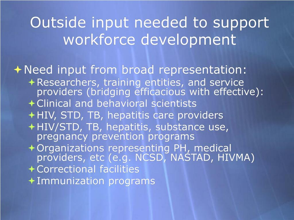 Outside input needed to support workforce development