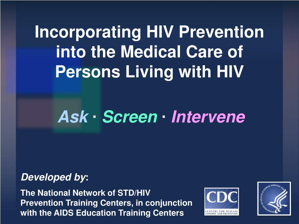 Incorporating HIV Prevention into the Medical Care of Persons Living with HIV