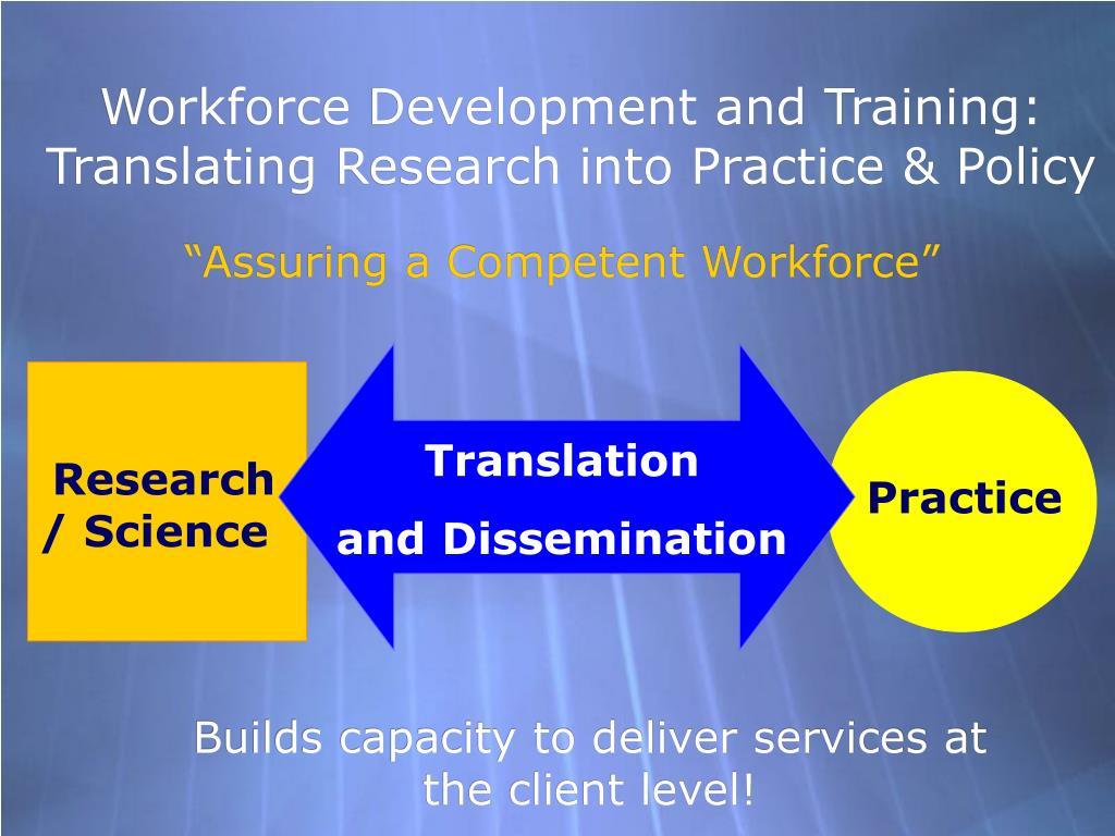 Workforce Development and Training: