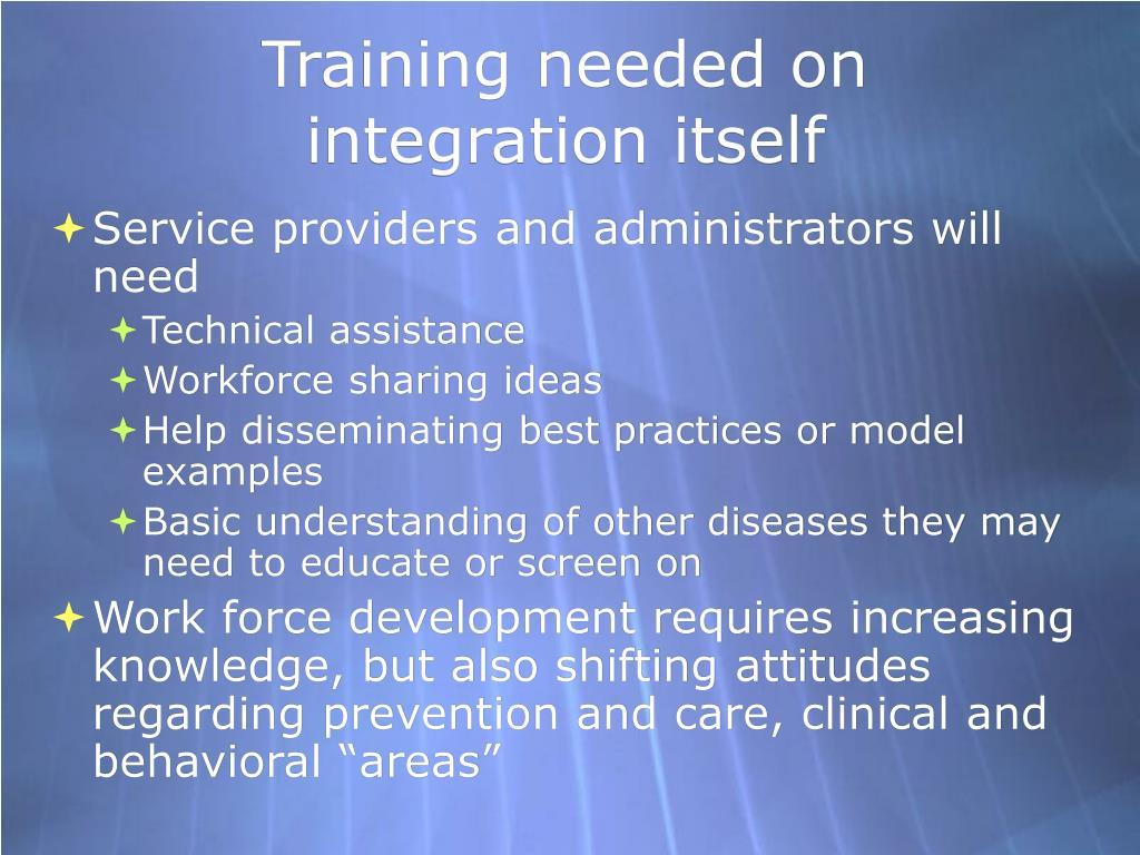 Training needed on