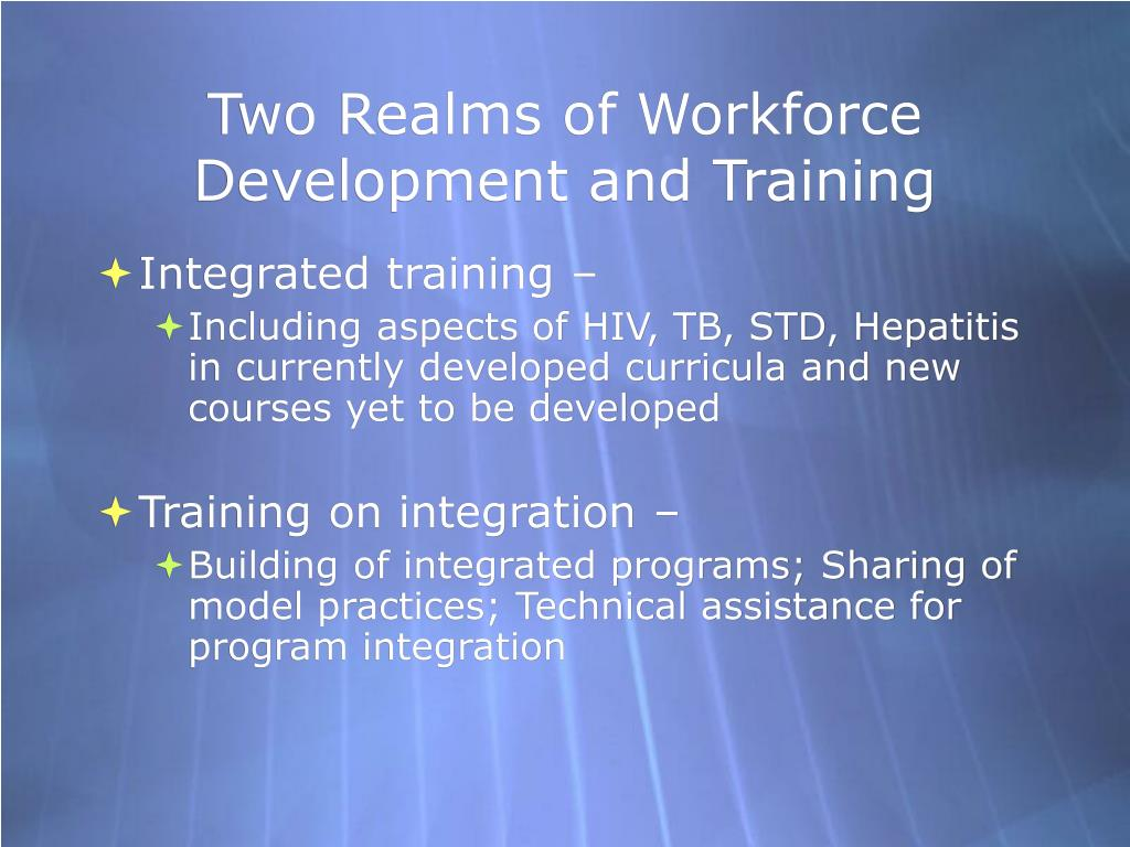 Two Realms of Workforce Development and Training