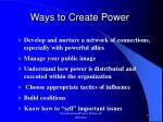 ways to create power