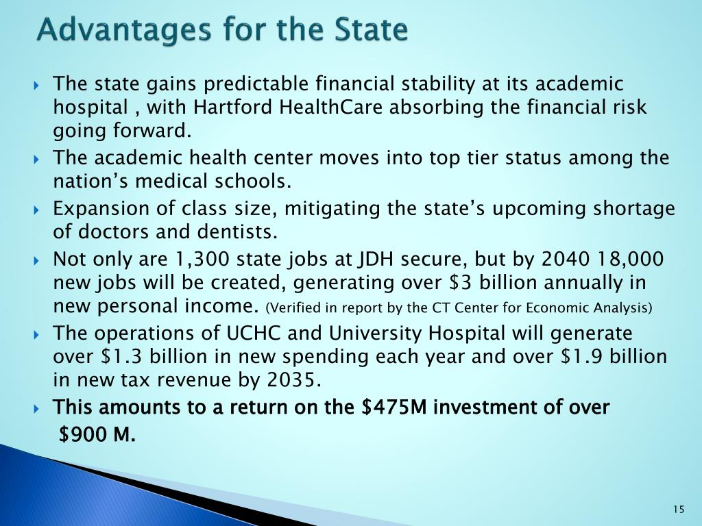 Advantages for the State