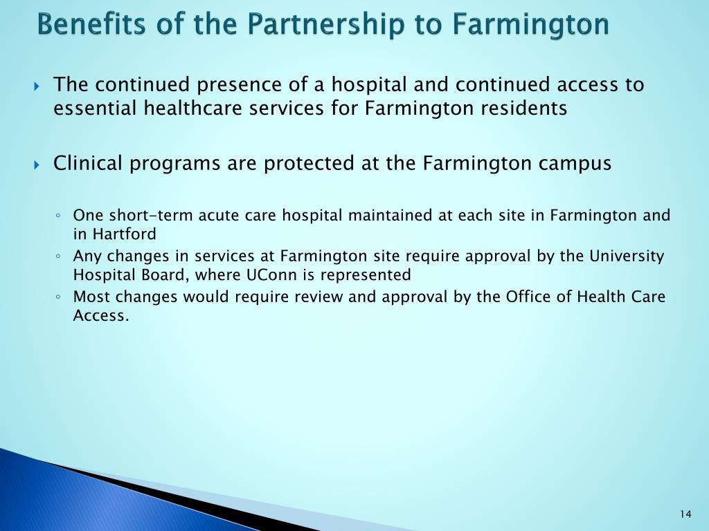 Benefits of the Partnership to Farmington