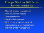 example windows 2000 server services continued