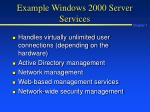 example windows 2000 server services