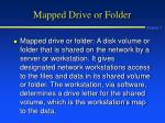 mapped drive or folder