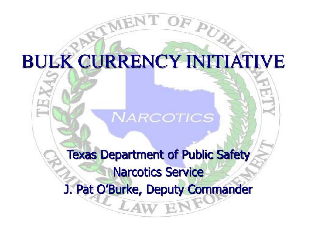 bulk currency initiative l.