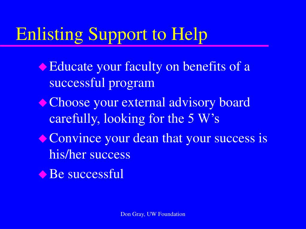 Enlisting Support to Help