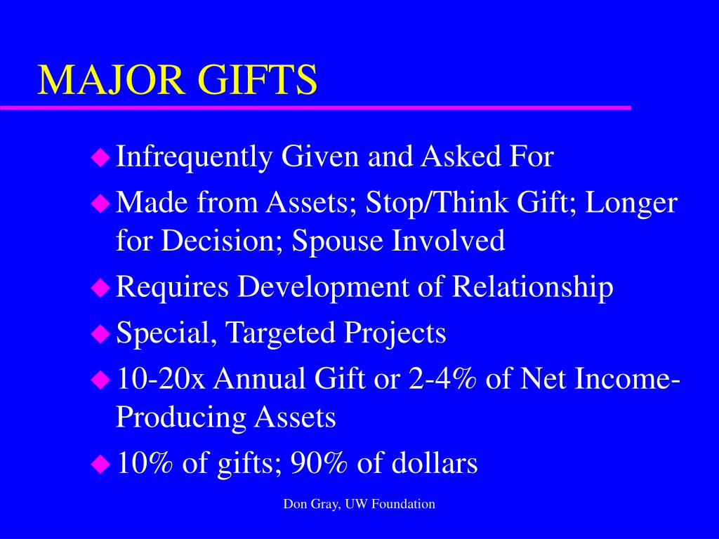 MAJOR GIFTS