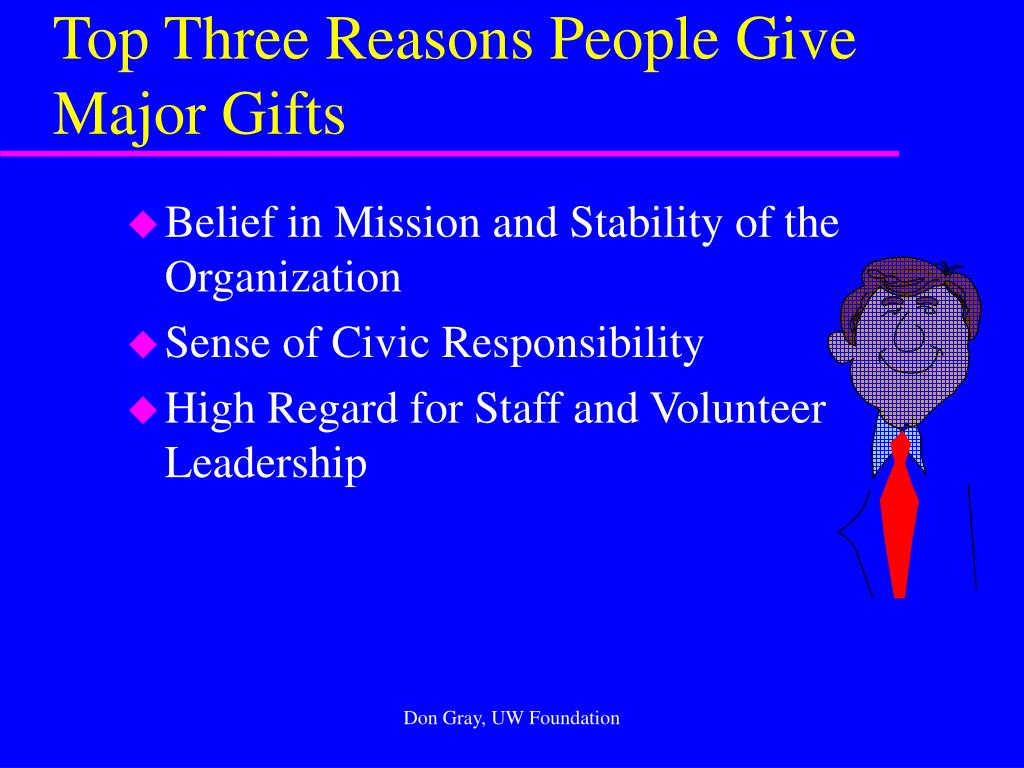 Top Three Reasons People Give Major Gifts