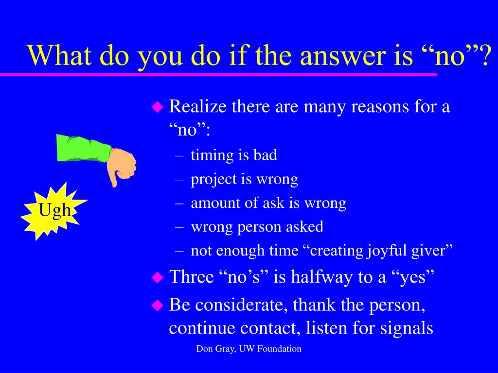 """What do you do if the answer is """"no""""?"""