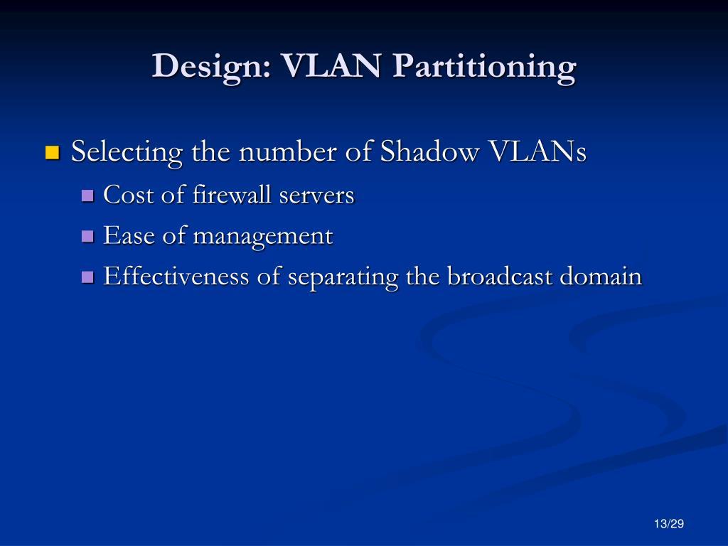 Design: VLAN Partitioning