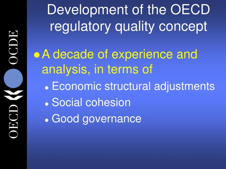 Development of the oecd regulatory quality concept