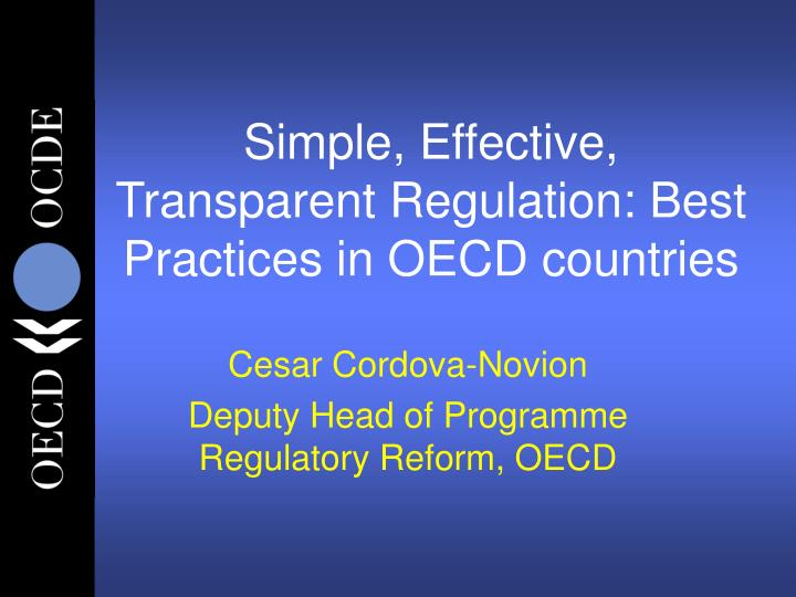 Simple effective transparent regulation best practices in oecd countries