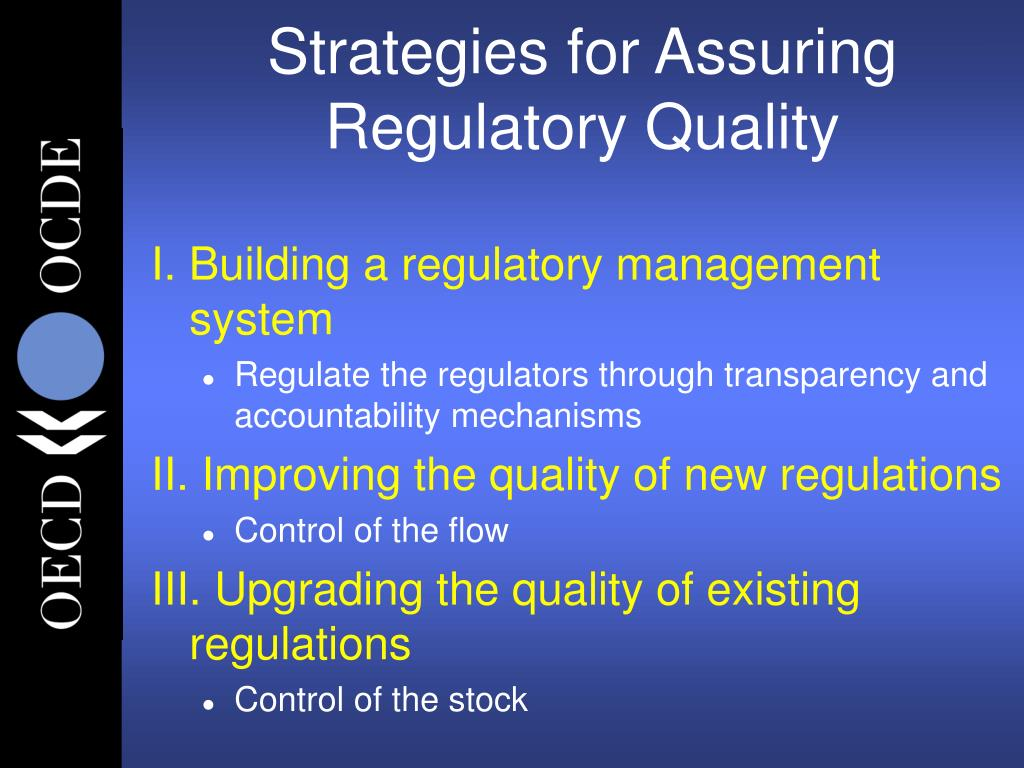 Strategies for Assuring Regulatory Quality