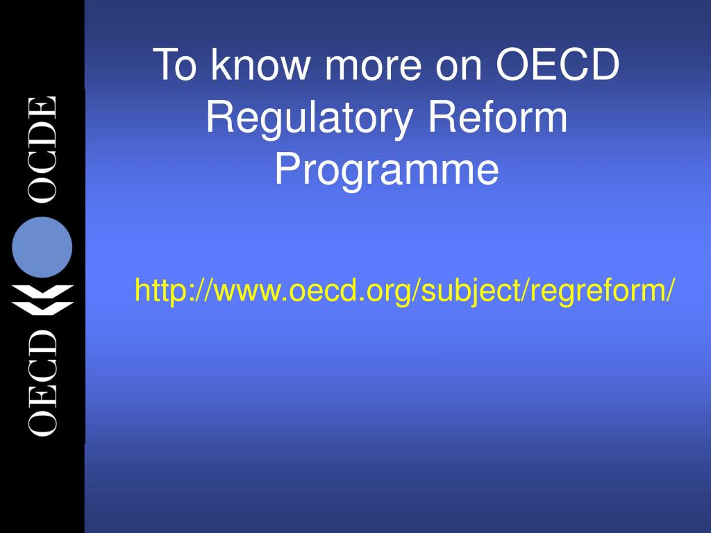 To know more on OECD Regulatory Reform Programme