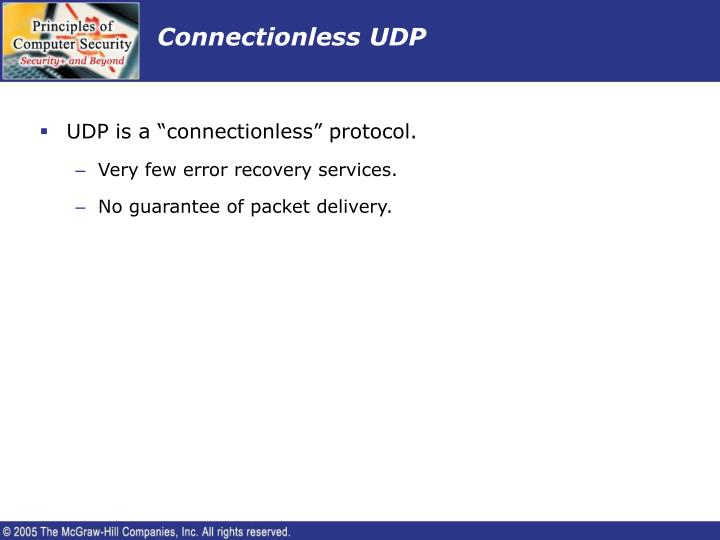 Connectionless UDP