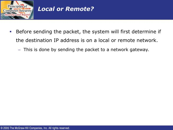 Local or Remote?