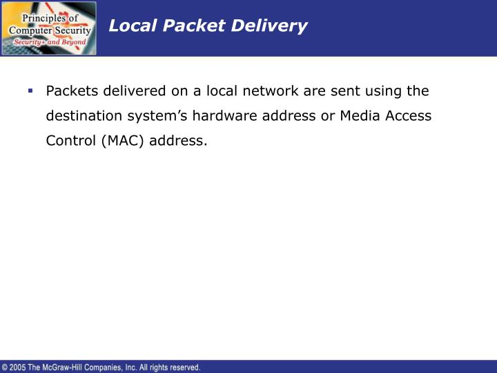 Local Packet Delivery