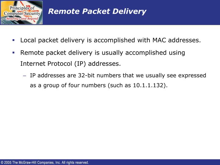 Remote Packet Delivery
