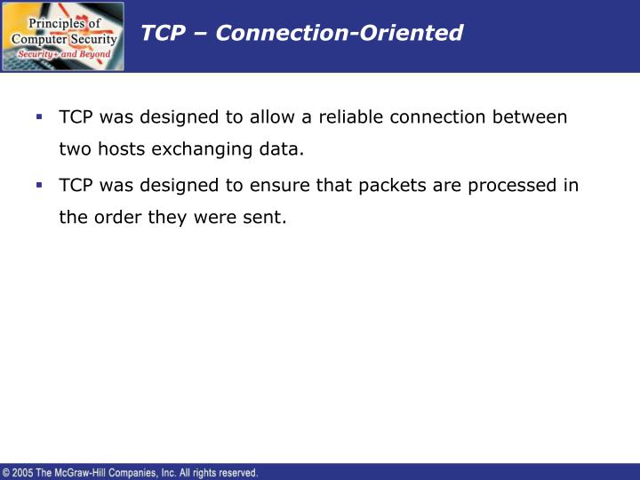 TCP – Connection-Oriented