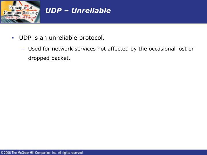UDP – Unreliable