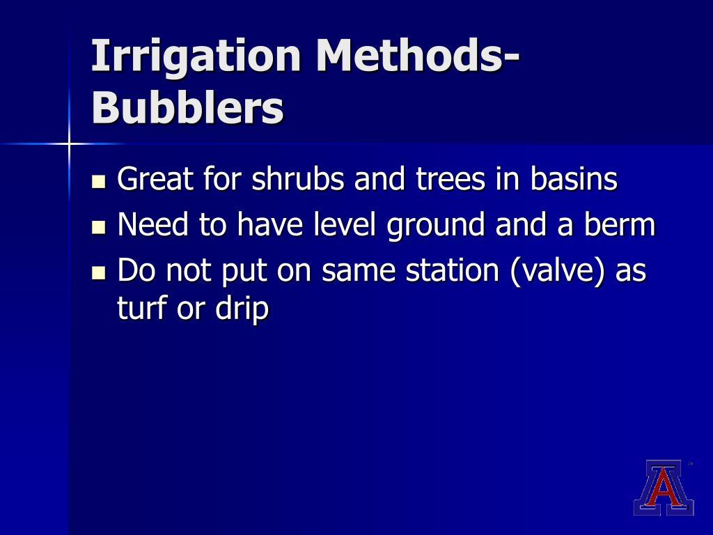 Irrigation Methods-Bubblers