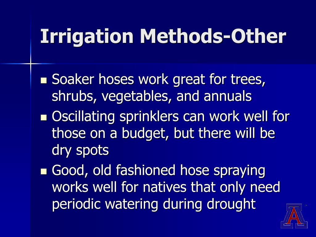 Irrigation Methods-Other