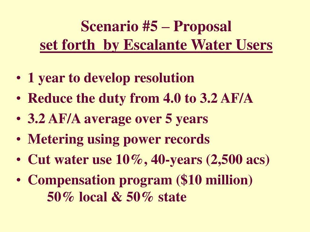 Scenario #5 – Proposal