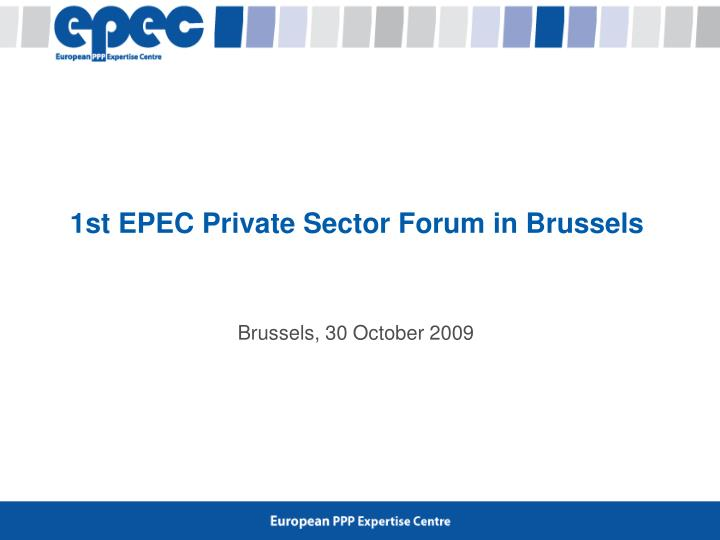 1st epec private sector forum in brussels n.