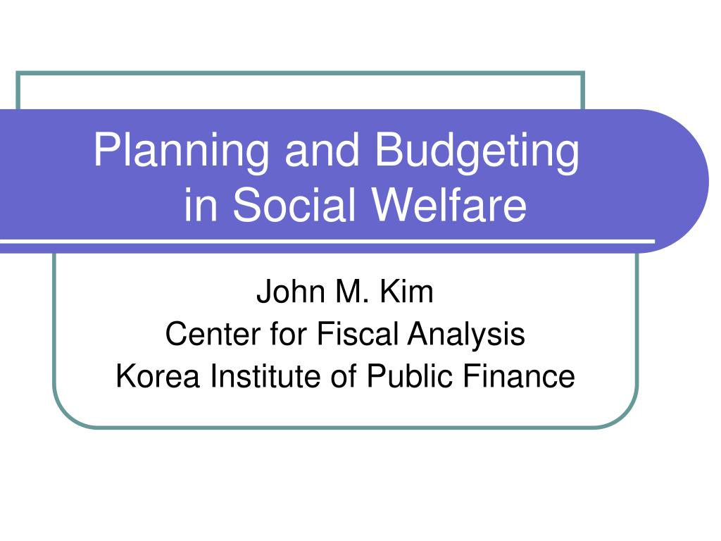planning and budgeting in social welfare