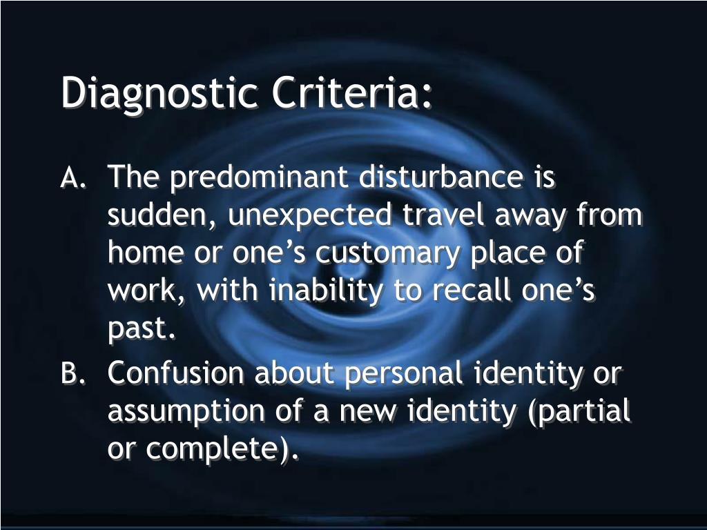 Diagnostic Criteria: