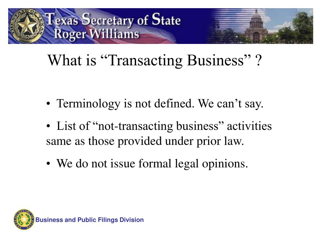 "What is ""Transacting Business"" ?"