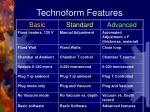 technoform features