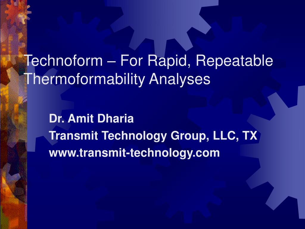 technoform for rapid repeatable thermoformability analyses l.