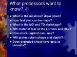 what processors want to know ii