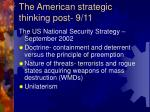 the american strategic thinking post 9 11