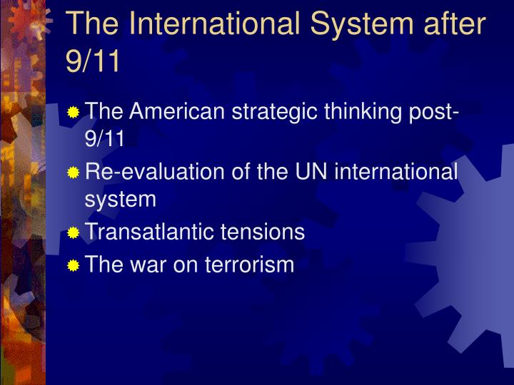 the international system after 9 11