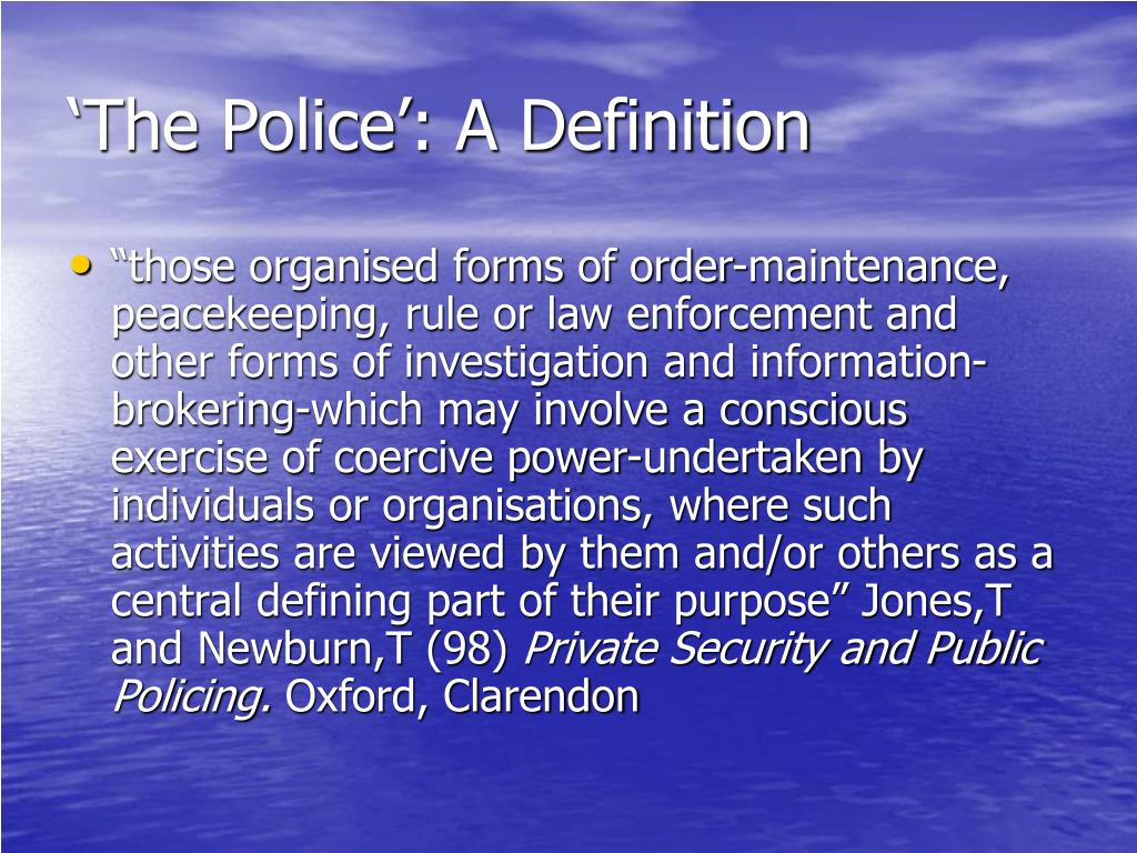 'The Police': A Definition