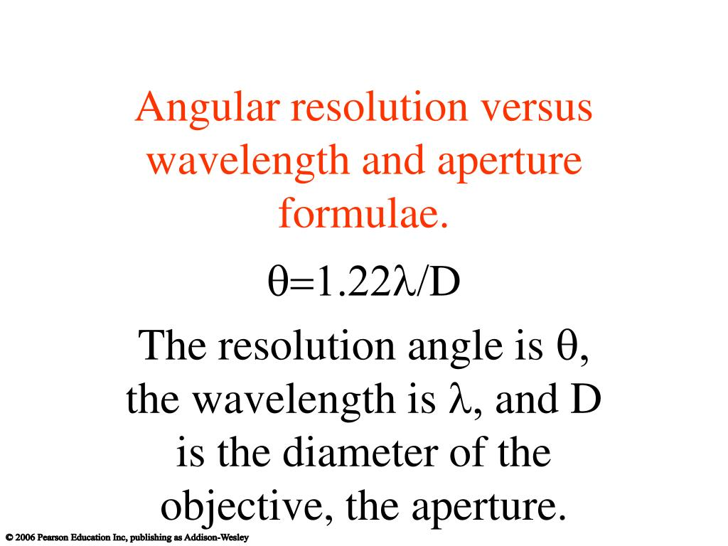 Angular resolution versus wavelength and aperture  formulae.