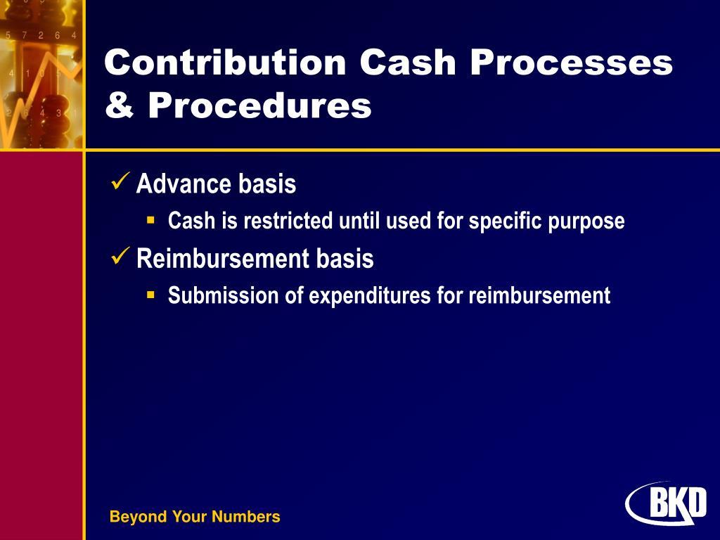 Contribution Cash Processes & Procedures