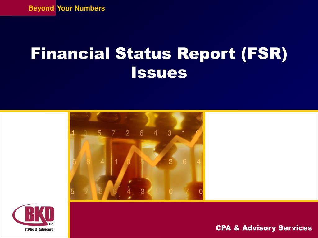 Financial Status Report (FSR) Issues