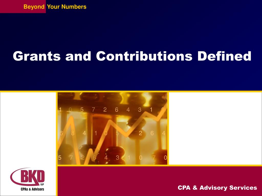 Grants and Contributions Defined